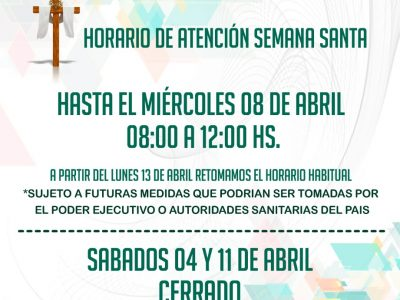HORARIO DE ATENCIÓN SEMANA SANTA